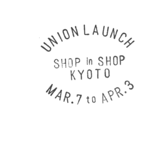 UNION LAUNCH SHOP IN SHOPを『ロンハーマン京都店』で開催!